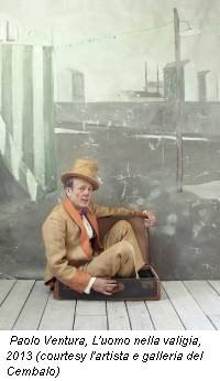 Paolo Ventura, L'uomo nella valigia, 2013 (courtesy l'artista e galleria del Cembalo)