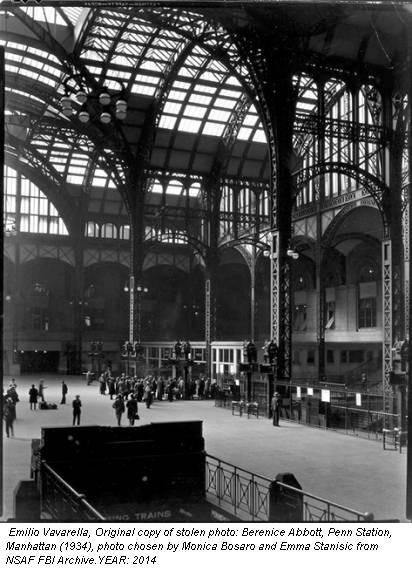 Emilio Vavarella, Original copy of stolen photo: Berenice Abbott, Penn Station, Manhattan (1934), photo chosen by Monica Bosaro and Emma Stanisic from NSAF FBI Archive.YEAR: 2014