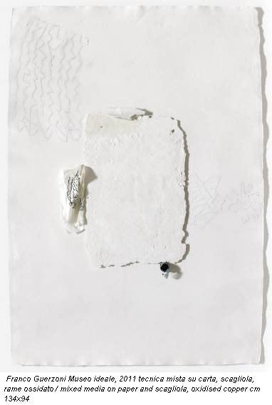 Franco Guerzoni Museo ideale, 2011 tecnica mista su carta, scagliola, rame ossidato / mixed media on paper and scagliola, oxidised copper cm 134x94