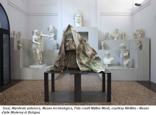 Sissi, Manifesto antomico, Museo Archeologico, Foto credit Matteo Monti, courtesy MAMbo - Museo d'arte Moderna di Bologna