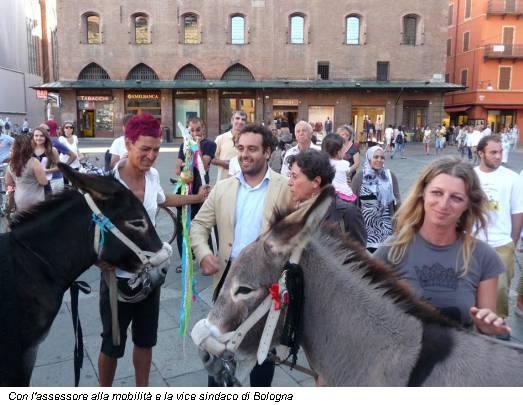 Con l'assessore alla mobilità e la vice sindaco di Bologna