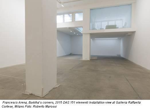 Francesco Arena, Buddha's corners, 2015 DAS 151 elementi Installation view at Galleria Raffaella Cortese, Milano Foto: Roberto Marossi