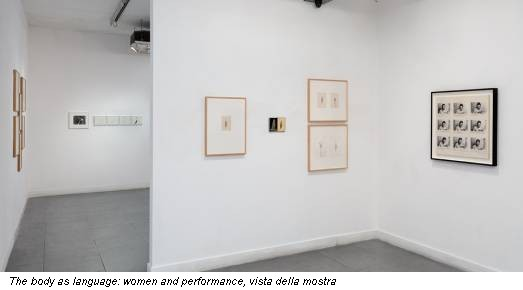 The body as language: women and performance, vista della mostra