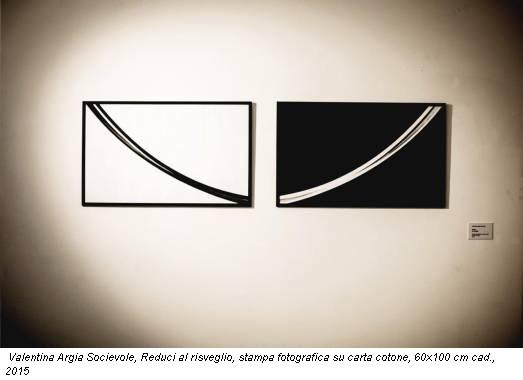 Valentina Argia Socievole, Reduci al risveglio, stampa fotografica su carta cotone, 60x100 cm cad., 2015