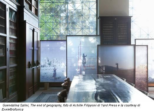 Guendalina Salini, The end of geography, foto di Achille Filipponi di Yard Press e la courtesy di Exelettrofonica