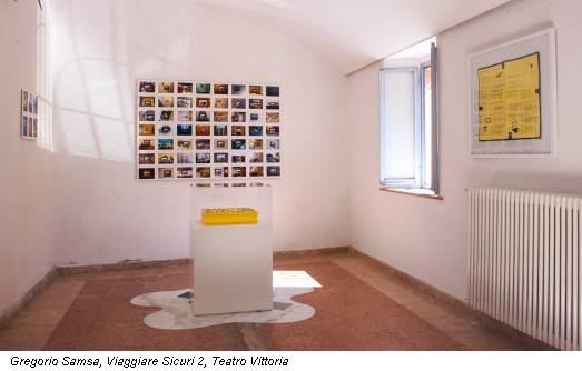Gregorio Samsa, Viaggiare Sicuri 2, Teatro Vittoria