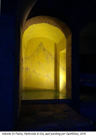 Alberto Di Fabio, Particella di Dio, wall painting per Sant'Elmo, 2016