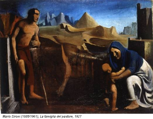 Mario Sironi (1885/1961), La famiglia del pastore, 1927