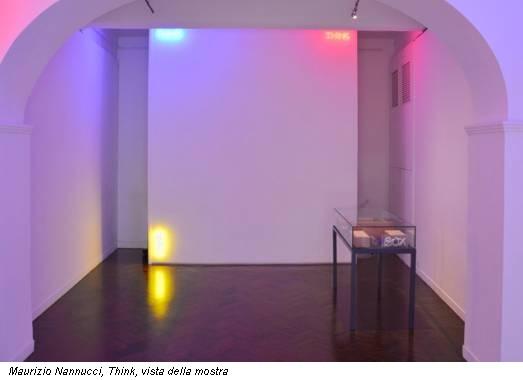 Maurizio Nannucci, Think, vista della mostra