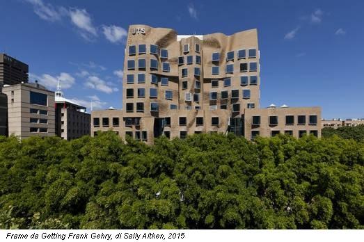 Frame da Getting Frank Gehry, di Sally Aitken, 2015