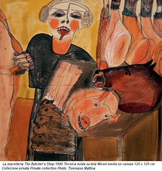 La macelleria The Butcher's Shop 1980 Tecnica mista su tela Mixed media on canvas 120 x 120 cm Collezione privata Private collection Photo: Tommaso Mattina