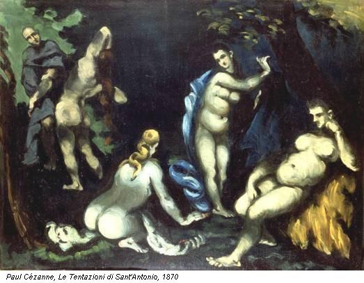 Paul Cézanne, Le Tentazioni di Sant'Antonio, 1870