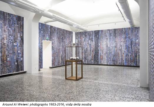 Around Ai Weiwei: photographs 1983-2016, vista della mostra