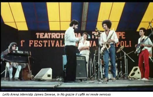 Lello Arena intervista James Senese, in No grazie il caffè mi rende nervoso