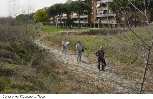L'antica via Tiburtina, a Tivoli