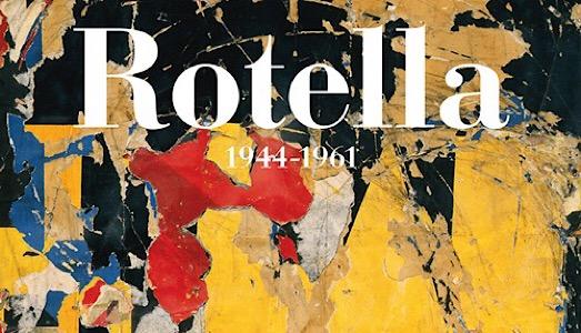Tutto Mimmo Rotella dal 1944 al 1961