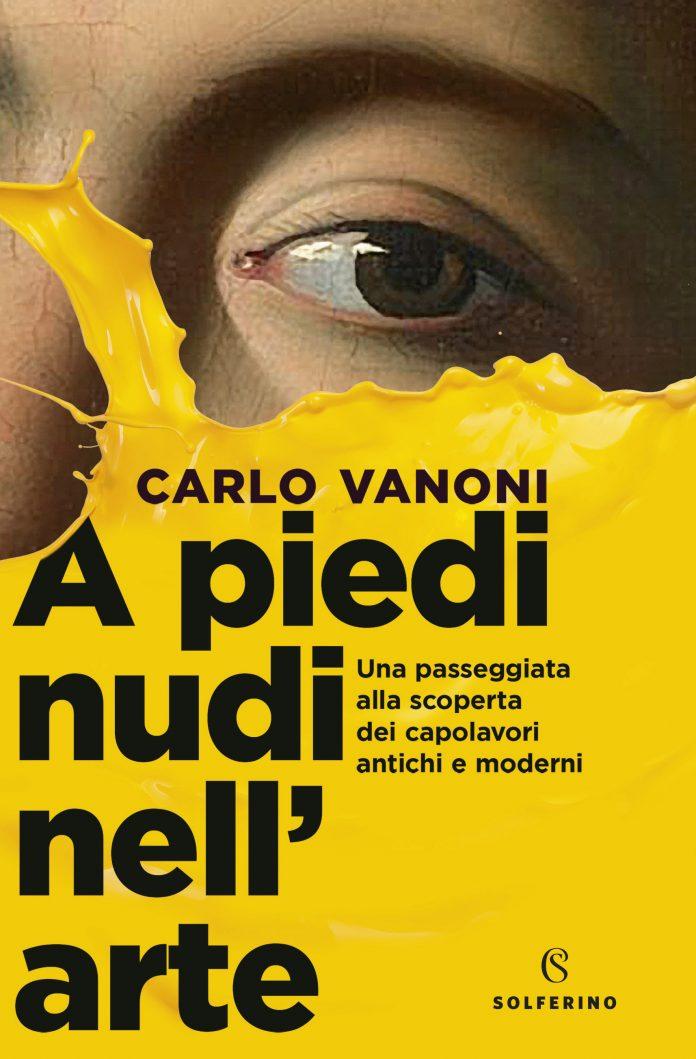 Carlo Vanoni, A piedi nudi nell'arte, cover