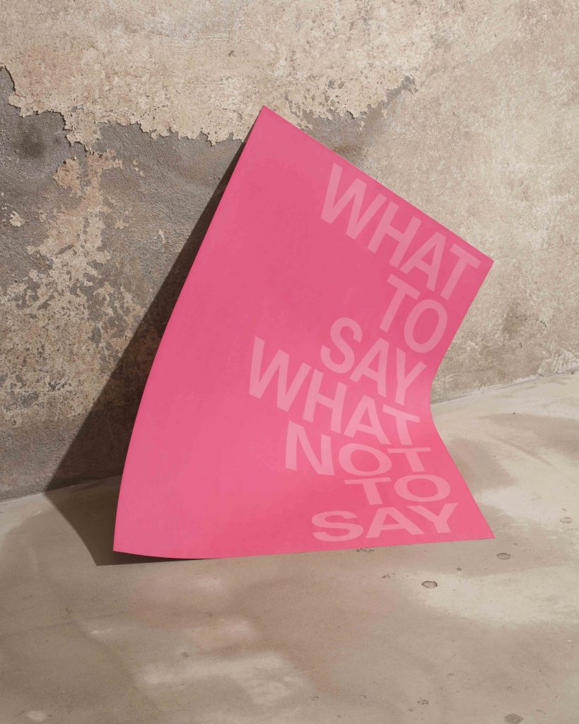 Maurizio Nannucci, What to say what not to say, credits Ronni Campana