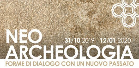 Neo-Archeologia. Forme di dialogo con un nuovo passato