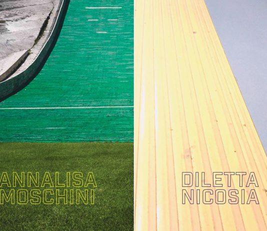 Annalisa Moschini / Diletta Nicosia – L'apparenza dei luoghi