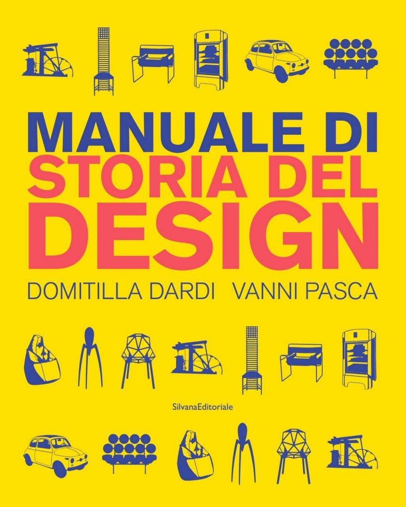 Manuale di storia del Design . Silvana Editoriale