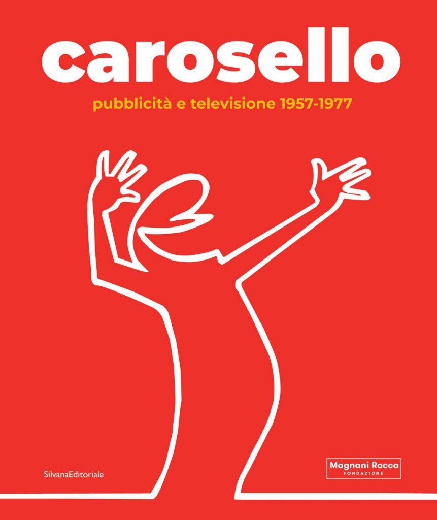Carosello. Silvana Editoriale