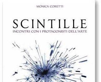 Monica Coretti – Scintille.Presentazione del libro