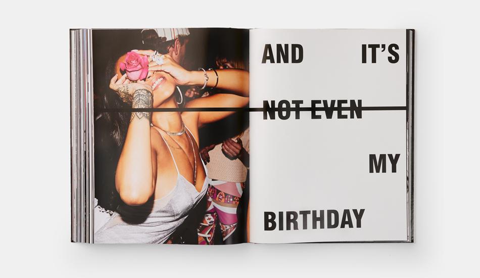 Una delle pagine del libro di Rihanna pubblicato da Phaidon: un'autobiografia per immagini, molte delle quali finora inedite (Courtesy: Phaidon)