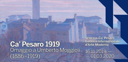 Ca' Pesaro 1919 . Omaggio a Umberto Moggioli (1886-1919)