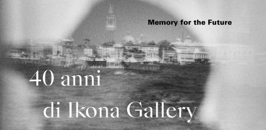 Memory for the future.  40 anni di Ikona Gallery a Venezia