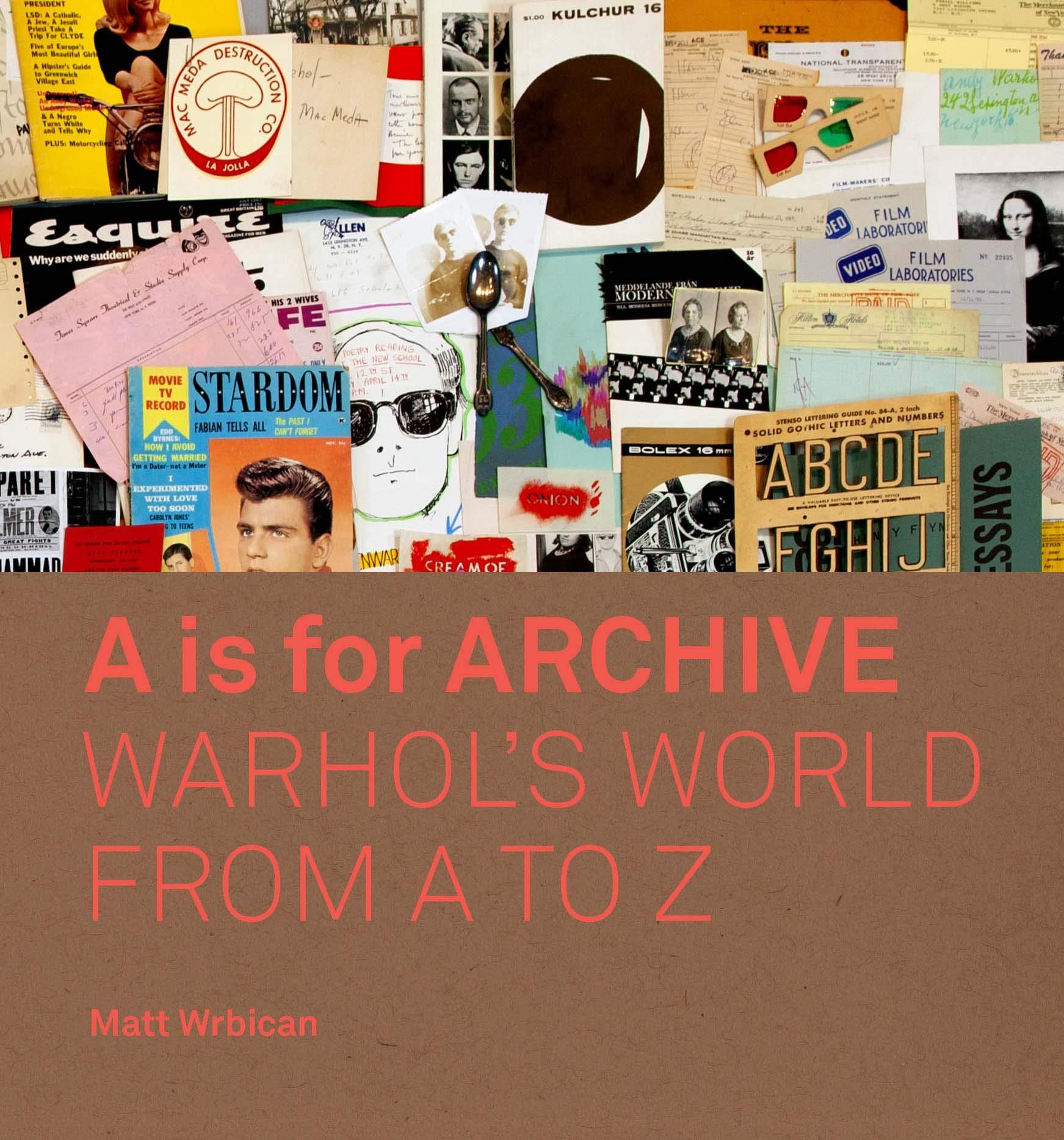 Il libro A is for Archive, sull'archivio di Andy Warhol, è nella nostra selezione Best of del 2019 (courtesy: Yale University Press)