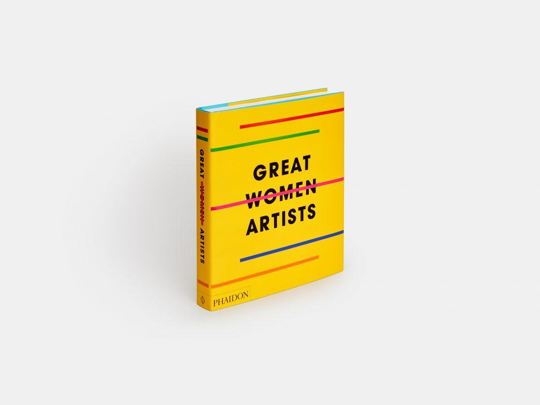 Great Women Artists di Phaidon (Courtesy: Phaidon)