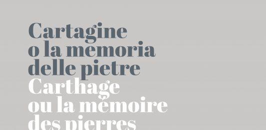 Marianne Catzaras – Carthage ou la mémoire des pierres