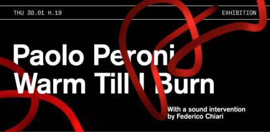 Paolo Peroni – Warm Till I Burn
