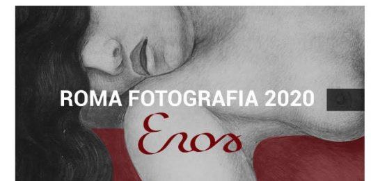 Roma Fotografia 2020: Eros