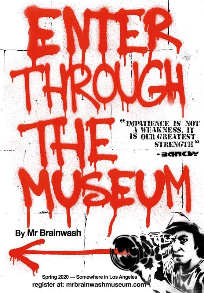 La le notizie dal mondo di questa settimana, l'annuncio del nuovo museo di Mr. Brainwash. Questo è il poster che l'artista ha realizzato per l'occasione (Courtesy of the artist)