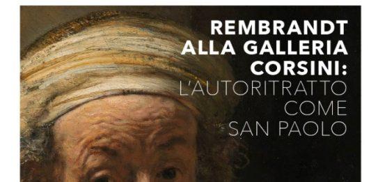 Rembrandt alla Galleria Corsini: l'Autoritratto come san Paolo