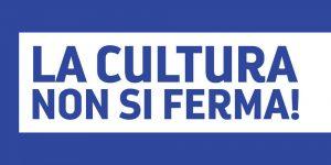 La cultura non si ferma