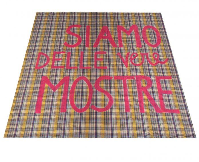 Siamo delle vere mostre, striscione realizzato dalle artiste Sara Basta, MariaPia Picozza e Guendalina Salini in occasione della manifestazione dell'8 marzo 2019 a Roma