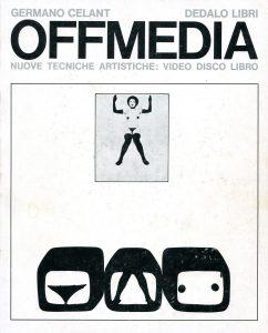 OFFMEDIA, di Germano Celant