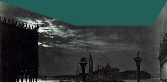 Carlo Naya nella Venezia (ottocentesca) dei chiari di luna