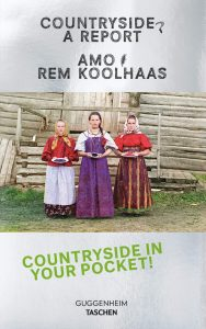 Countryside. A report di Rem Koolhaas