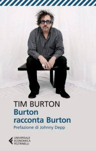 Tim Burton racconta Tim Burton, Feltrinelli
