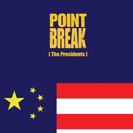 Point Break (The Presidents)