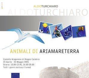 Aldo Turchiaro – Animali di ariamareterra