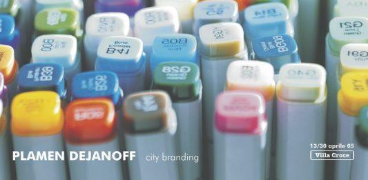 Plamen Dejanoff – City branding