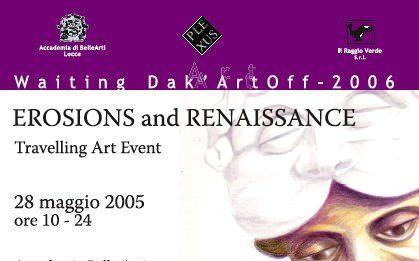 Erosions and renaissance