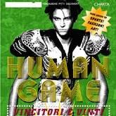 Human Game. Vincitori e vinti