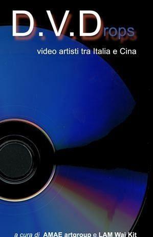 D.V.Drops – video artisti tra Italia e Cina