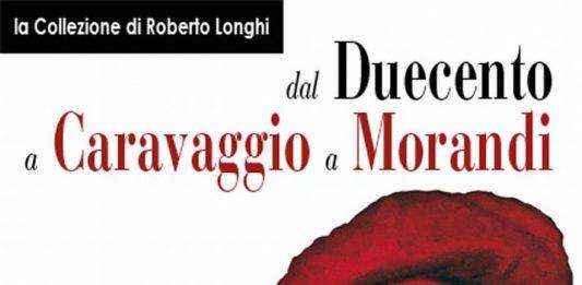 La Collezione di Roberto Longhi. Dal Duecento a Caravaggio a Morandi